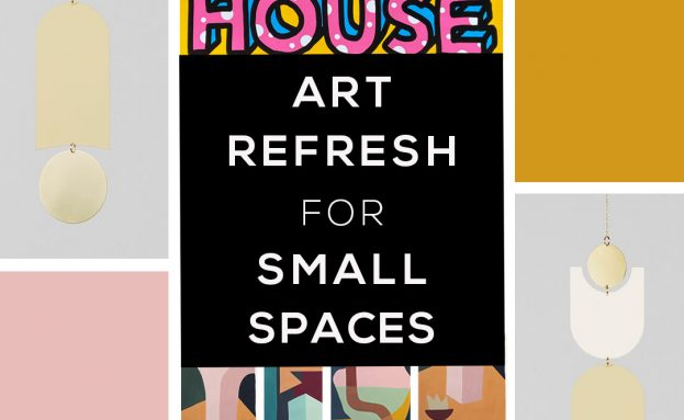 Home Art Refresh Inspiration —  for Even the Smallest of Spaces